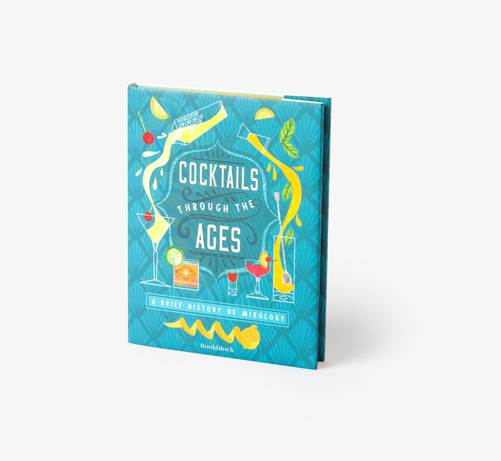 Cocktails Through the Ages, A Brief History of Mixology by BookblockBooks| Bookblock